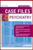 Case Files Psychiatry, Eugene C. Toy and Debra L. Klamen, 0071462821