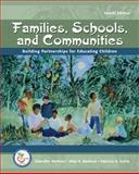 Families, Schools, and Communities : Building Partnerships for Educating Children, Barbour, Chandler and Barbour, Nita H., 0132392828