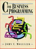 C for Business Programming, Molluzzo, John C., 013482282X