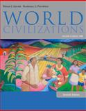 World Civilizations : Volume II: Since 1500, Adler, Philip J. and Pouwels, Randall L., 1285442822