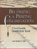 Becoming a Praying Congregatio, Rueben Job, 1426702825
