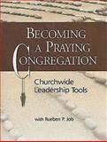 Becoming a Praying Congregatio, Rueben Job, 1426702825