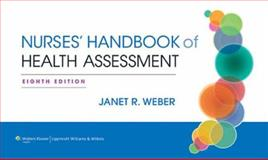 Nurse's Handbook of Health Assessment, Weber, Janet R., 145114282X
