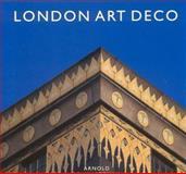 London Art Deco, Arnold Schwatrzman, 1555952828
