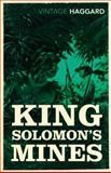 King Solomon's Mines, H. Rider Haggard, 0099582821