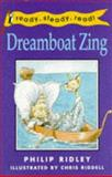 Dreamboat Zing, Philip Ridley, 0140372822