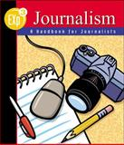 Exp3 Journalism : A Handbook for Journalists, Levin, Mark and McGraw-Hill-Glencoe Staff, 0658002821