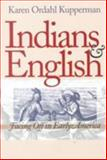 Indians and English, Karen Ordahl Kupperman, 0801482828