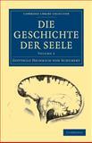 Die Geschichte der Seele, Schubert, Gotthilf Heinrich von, 1108072828
