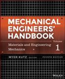 Mechanical Engineers' Handbook : Materials and Mechanical Design, Kutz, Myer, 1118112822
