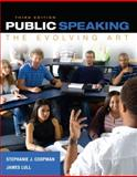 Public Speaking : The Evolving Art, Coopman, Stephanie J. and Lull, James, 1285432827
