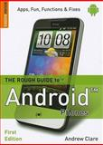 The Rough Guide to Android Phones, Rough Guides Staff and Andrew Clare, 1405382821