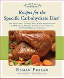 Recipes for the Specific Carbohydrate Diet, Raman Prasad, 159233282X