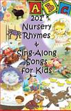 201 Nursery Rhymes and Sing-Along Songs for Kids, Jennifer Edwards, 1475052820