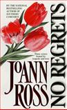 No Regrets, JoAnn Ross, 1551662825