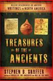 Treasures of the Ancients, Stephen B. Shaffer, 1555172822