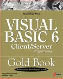 High Performance Client/Server with Visual Basic 6, Michael D. MacDonald, 1576102823