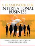 A Framework of International Business, Cavusgil, S. Tamer and Knight, Gary, 0132122820