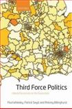 Third Force Politics 9780199242825
