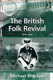 The British Folk Revival : 1944-2002, Brocken, Michael, 0754632822
