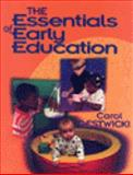 The Essentials of Early Education, Gestwicki, Carol L., 0827372825