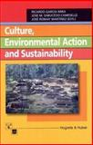 Culture, Environmental Action, and Sustainability, Ricardo Garcia Mira, Jose Manuel Sabucedo Cameselle, Jose Romay Martinez, 0889372829