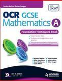 OCR GCSE Mathematics A - Foundation Homework Book, Howard Baxter and Michael Handbury, 1444112821