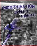 Improvisation for Speech and Theater 2nd Edition