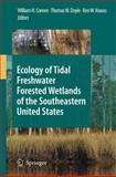 Ecology of Tidal Freshwater Forested Wetlands of the Southeastern United States 9789048172825