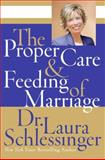 The Proper Care and Feeding of Marriage, Laura Schlessinger, 0061142824