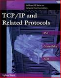TCP/IP and Related Protocols : Includes IPv6, Frame Relay and ATM, Black, Ulysses D., 0079132820