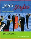Jazz Styles : History and Analysis, Gridley, Mark C., 0130992828