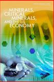 Minerals, Critical Minerals, and the U. S. Economy, Committee on Critical Mineral Impacts of the U.S. Economy, Committee on Earth Resources, Board on Earth Sciences and Resources, Division on Earth and Life Studies, National Research Council, 0309112826