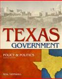 Texas Government, Policy and Politics, Tannahill, Neal R., 0321202821