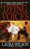 Dying Voices, Laura Wilson, 0553582828