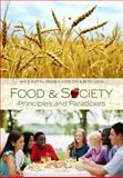 Food and Society : Principles and Paradoxes, Guptill, Amy E. and Copelton, Denise A., 0745642829