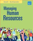 Managing Human Resources, Snell, Scott A. and Bohlander, George W., 1111532826