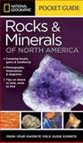 National Geographic Pocket Guide to Rocks and Minerals of North America, National Geographic Society Staff and Sarah Garlick, 1426212828