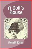 A Doll's House, Henrik Ibsen, 1466362820