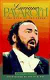 Luciano Pavarotti : The Myth of the Tenor, Kesting, Jürgen, 1555532829