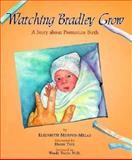 Watching Bradley Grow, Elizabeth Murphy-Melas, 1563522829