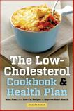 The Low Cholesterol Cookbook and Health Plan, Shasta Press, 1623152828