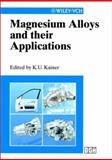 Magnesium Alloys and Their Applications, , 3527302824