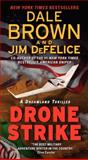 Drone Strike: a Dreamland Thriller, Dale Brown and Jim DeFelice, 0062122827