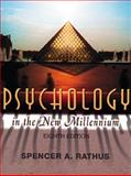 Psychology in the New Millennium (with InfoTrac), Rathus, Spencer A., 0155112821