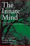 The Innate Mind Vol. 3 : Foundations and the Future, Carruthers, Peter and Laurence, Stephen, 0195332822