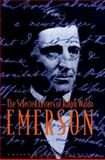 The Selected Letters of Ralph Waldo Emerson, Emerson, Ralph Waldo, 0231102828