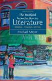 The Bedford Introduction to Literature : Reading, Thinking, Writing, Meyer, Michael, 0312452829