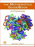 The Mathematica GuideBook for Programming, Trott, Michael, 0387942823