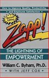 Zapp! The Lightning of Empowerment, William C. Byham and Jeff Cox, 0449002829